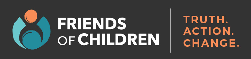 Friends of Children logo with tagline reading: Truth. Action. Change.